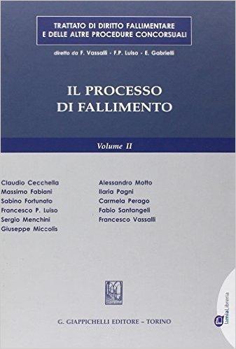 Trattato di diritto fallimentare e delle altre procedure concorsuali: 2