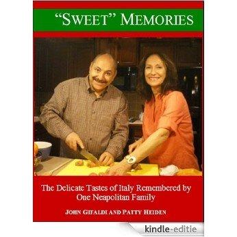 """Sweet"" Memories (English Edition) [Kindle-editie]"