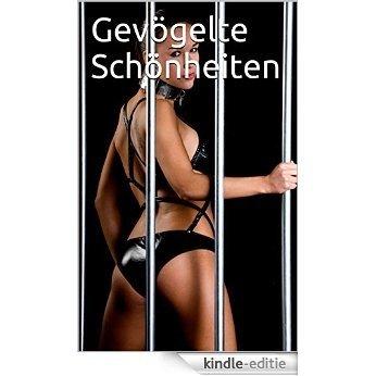 Gevögelte Schönheiten (German Edition) [Kindle-editie]
