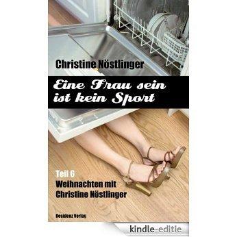 Alle Jahre wieder: Eine Frau sein ist kein Sport Teil 6 (German Edition) [Kindle-editie]