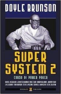 Super system 2. Corso di power poker