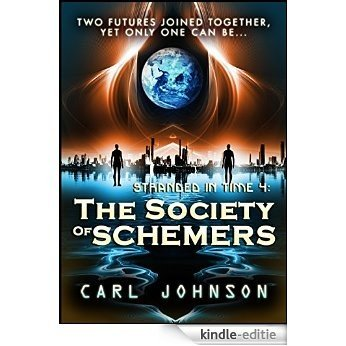 The Society of Schemers (Stranded in Time Book 4) (English Edition) [Kindle-editie]