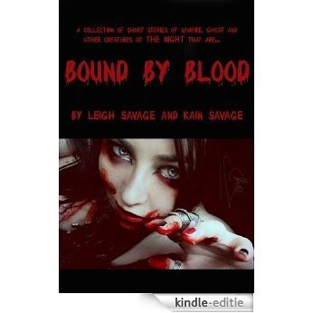 Bound By Blood (English Edition) [Kindle-editie]
