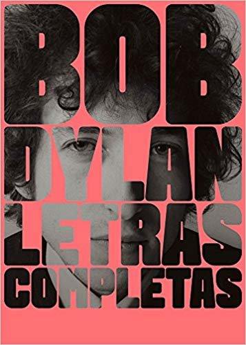 Bob Dylan Letras completas 1962-2012 [Capas sortidas]