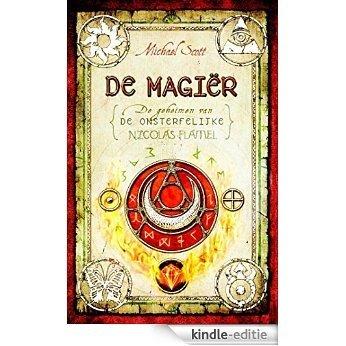 Magiër (De geheimen van de onsterfelijke Nicholas Flamel (2)) [Kindle-editie]