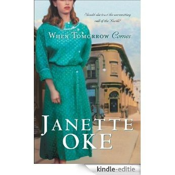 When Tomorrow Comes (Canadian West Book #6) [Kindle-editie]