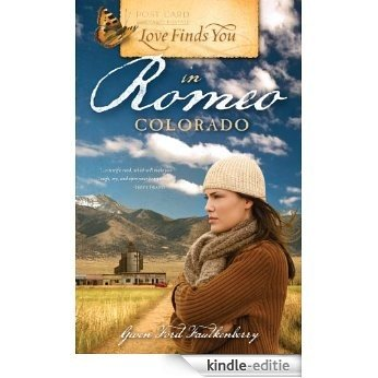 Love Finds You in Romeo, Colorado [Kindle-editie]