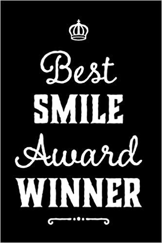 Best Smile Award Winner: 110-Page Blank Lined Journal Funny Office Award Great For Coworker, Boss, Manager, Employee Gag Gift Idea