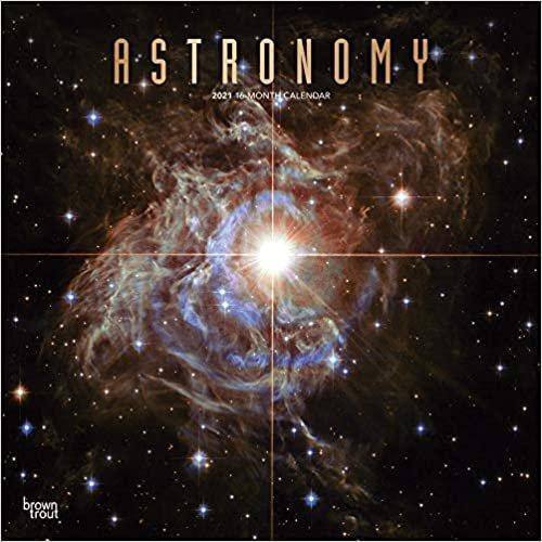 Astronomy - Astronomie 2021 - 18-Monatskalender: Original BrownTrout-Kalender [Mehrsprachig] [Kalender]