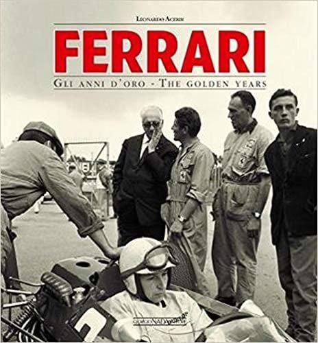 Ferrari the Golden Years