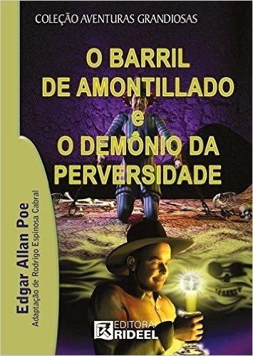 O Barril de Amontillado e o Demônio da Perversidade