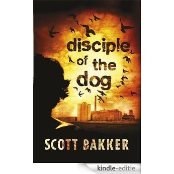 Disciple of the Dog (English Edition) [Kindle-editie]