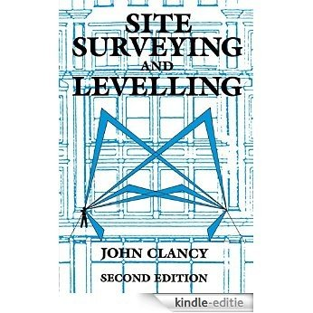 Site Surveying and Levelling [Kindle-editie]