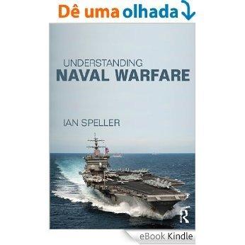 Understanding Naval Warfare [eBook Kindle]