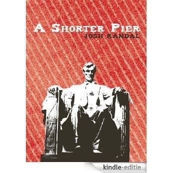 A Shorter Pier (English Edition) [Kindle-editie]