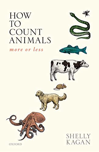 How to Count Animals, more or less (Uehiro Series in Practical Ethics) (English Edition)