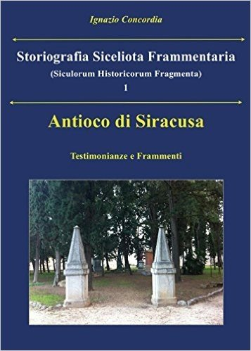 Antioco di Siracusa. Testimonianze e frammenti scaricare