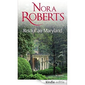 Retour au Maryland : T1&2 - Le Destin des McKade (Mosaïc) (French Edition) [Kindle-editie]