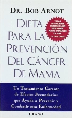 Dietas Para LA Prevencion Del Cancer De Mama