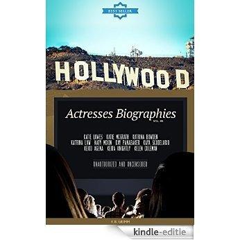 Hollywood: Actresses Biographies Vol.45: (KATIE LOWES,KATIE MCGRATH,KATRINA BOWDEN,KATRINA LAW,KATY MIXON,KAY PANABAKER,KAYA SCODELARIO,KEIKO AGENA,KEIRA KNIGHTLY,KELEN COLEMAN) (English Edition) [Kindle-editie]