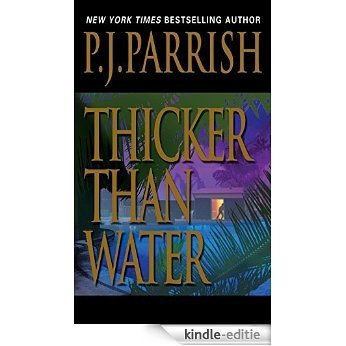 Thicker Than Water (Louis Kincaid) [Kindle-editie]