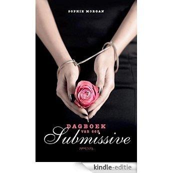 Dagboek van een submissive [Kindle-editie]