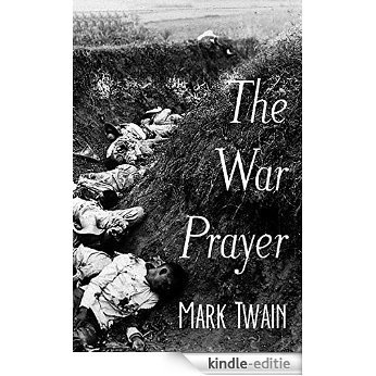 The War Prayer (Annotated) (English Edition) [Kindle-editie]