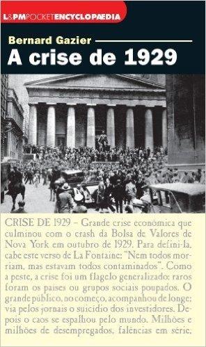 A Crise De 1929 - Coleção L&PM Pocket