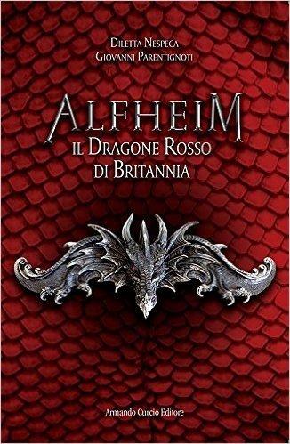 Il dragone rosso di Britannia. Alfheim