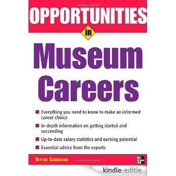 Opportunities in Museum Careers (Opportunities InSeries) [Kindle-editie]