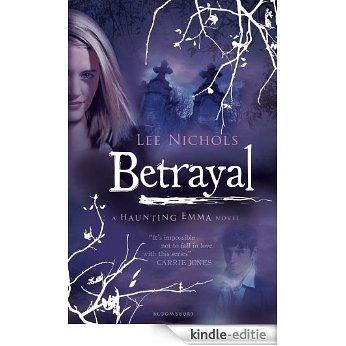 Betrayal (Haunting Emma) [Kindle-editie]