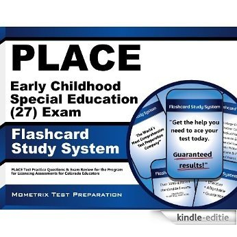 PLACE Early Childhood Special Education (27) Exam Flashcard Study System: PLACE Test Practice Questions & Exam Review for the Program for Licensing Assessments for Colorado Educators (English Edition) [Kindle-editie]