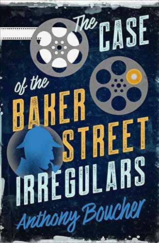 The Case of the Baker Street Irregulars (English Edition)