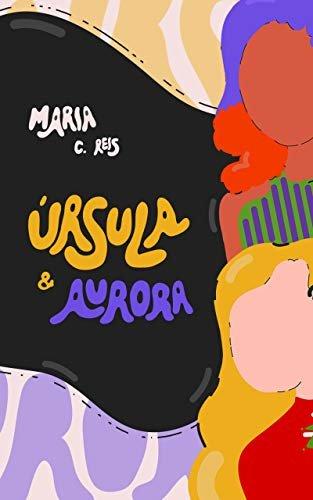 Úrsula & Aurora: Um Conto de Natal