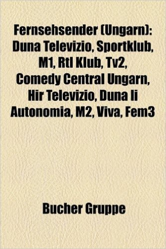 Fernsehsender (Ungarn): Duna Televizio, Sportklub, M1, Rtl Klub, Tv2, Comedy Central Ungarn, Hir Televizio, Duna II Autonomia, M2, Viva, Fem3