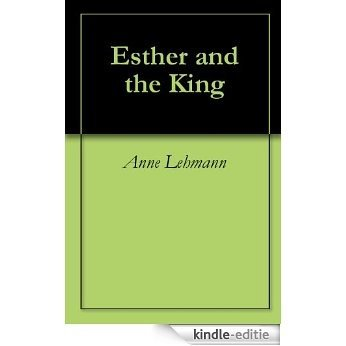 Esther and the King (English Edition) [Kindle-editie]