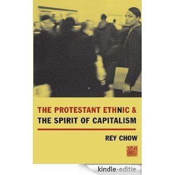 The Protestant Ethnic and the Spirit of Capitalism [Kindle-editie]