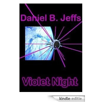 Violet Night (English Edition) [Kindle-editie]