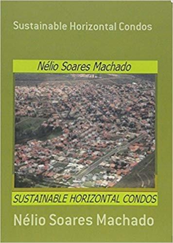 Sustainable Horizontal Condos