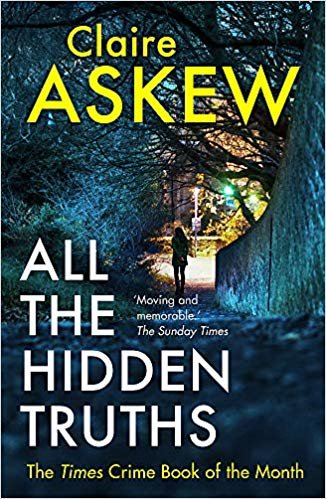 All the Hidden Truths: the highly-praised crime debut of the year