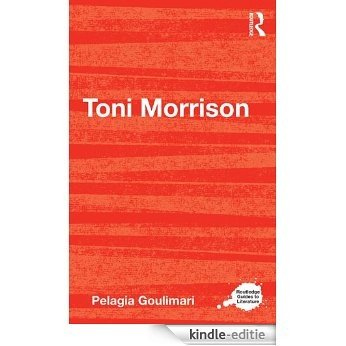 Toni Morrison (Routledge Guides to Literature) [Kindle-editie]