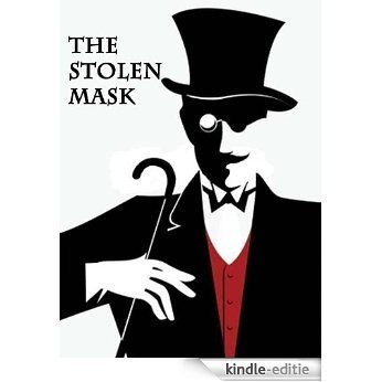 The Stolen Mask; or, The Mysterious Cash-Box (A Story for a Christmas Fireside) (English Edition) [Kindle-editie]