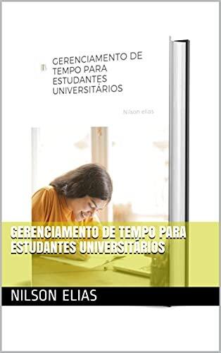 GERENCIAMENTO DE TEMPO PARA ESTUDANTES UNIVERSITÁRIOS