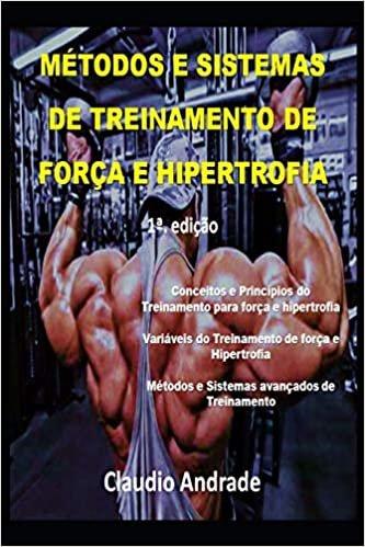 Metodos E Sistemas de Treinamento de Força E Hipertrofia