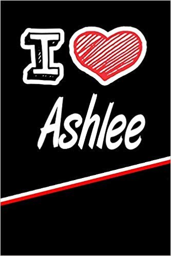 """I Love Ashlee: Blood Sugar Diet Diary journal log featuring 120 pages 6""""x9"""""""