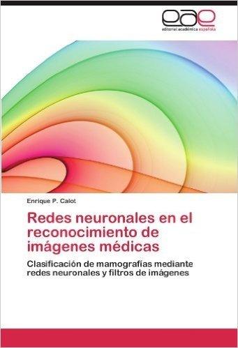 Redes Neuronales En El Reconocimiento de Imagenes Medicas