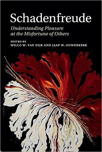Schadenfreude: Understanding Pleasure at the Misfortune of Others