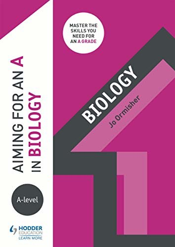 Aiming for an A in A-level Biology (English Edition)