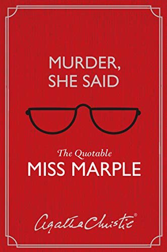 Murder, She Said: The Quotable Miss Marple (English Edition)