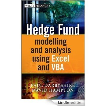 Hedge Fund Modeling and Analysis Using Excel and VBA (The Wiley Finance Series) [Kindle-editie]